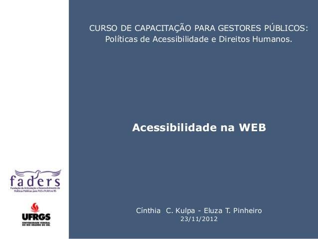 • ISDFUHDSIUHGDFHG Click CURSO DE CAPACITAÇÃO PARA GESTORES PÚBLICOS: Políticas de Acessibilidade e Direitos Humanos. Aces...