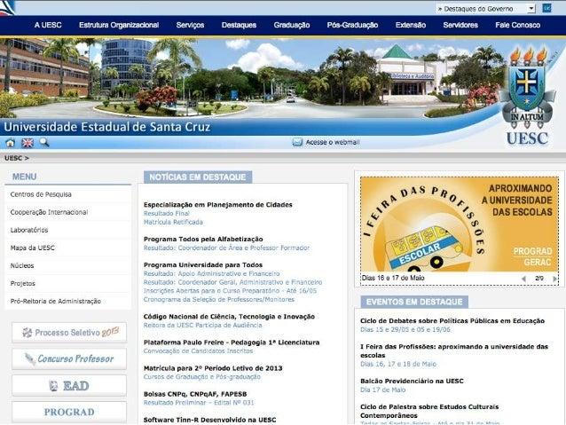 Universidade Estadual de Santa CruzDepartamento de SaúdeEducação FísicaSaudam e Recebem os caros visitantes da