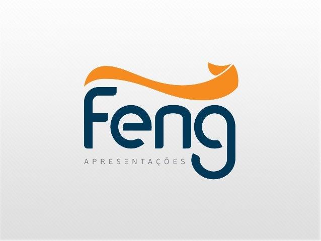 Feng Apresentações