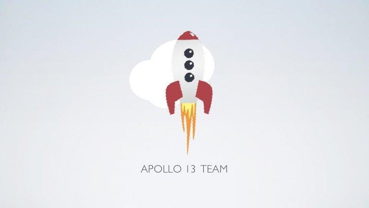 APOLLO 13 TEAM