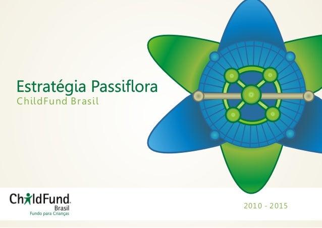 ChildFund Brasil   2010 - 2015