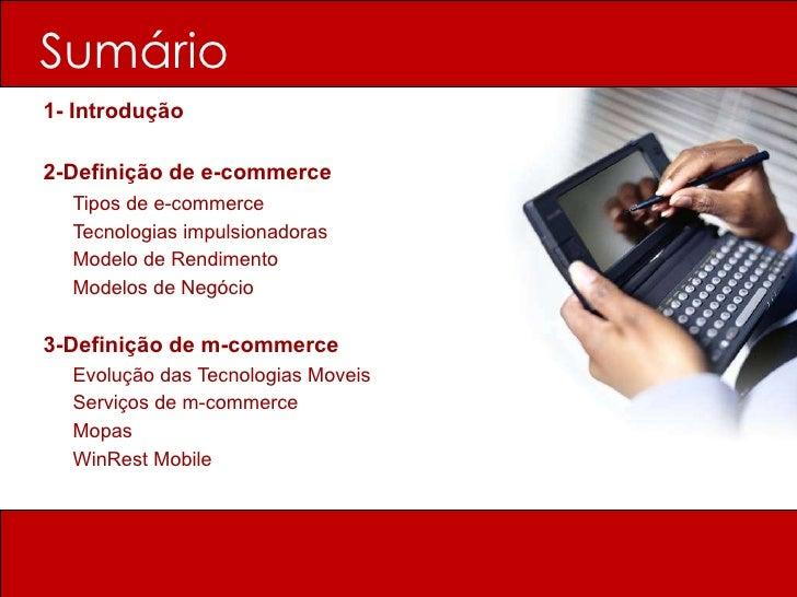 Sumário   <ul><li>1- Introdução </li></ul><ul><li>2-Definição de e-commerce </li></ul><ul><li>Tipos de e-commerce </li></u...