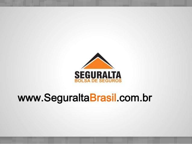 www.SeguraltaBrasil.com.br