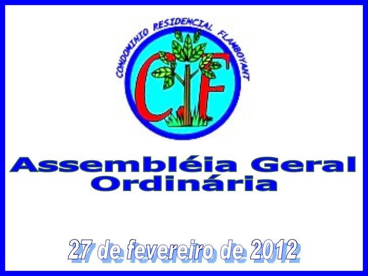 Assembléia Geral Ordinária 27 de fevereiro de 2012