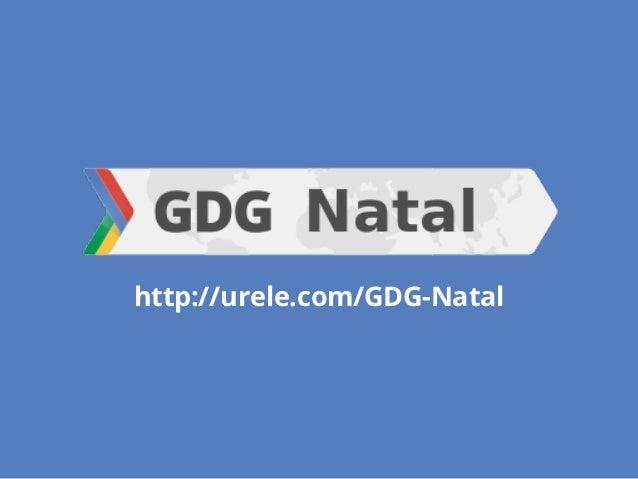http://urele.com/GDG-Natal