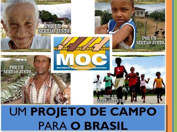 UM  PROJETO DE CAMPO  PARA  O BRASIL
