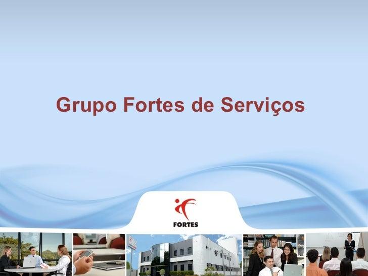 Grupo Fortes de Serviços