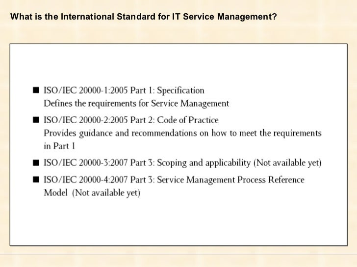 What is the International Standard for IT Service Management?