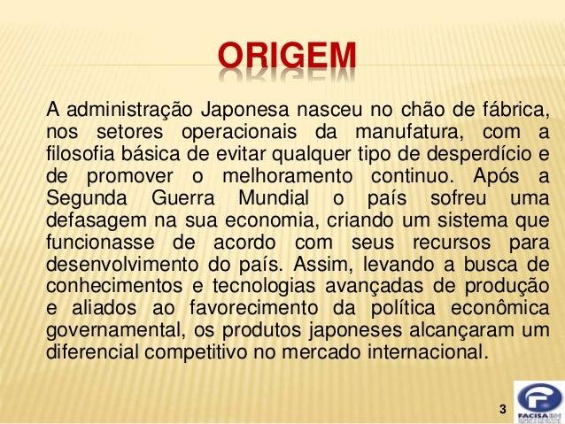 Administração japonesa Slide 3
