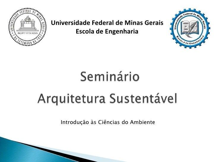Universidade Federal de Minas Gerais        Escola de Engenharia   Introdução às Ciências do Ambiente