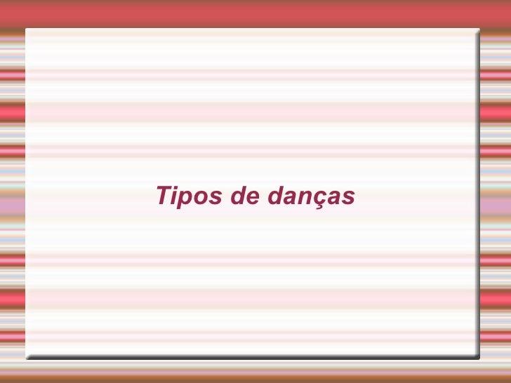 Tipos de danças