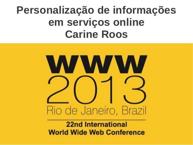 Personalização de informaçõesem serviços onlineCarine Roos