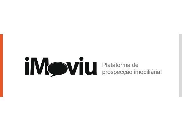 iMoviu.com O que é?iMoviu é a maneira mais rápida e fácil deprospectar clientes 24 horas por dia.De uma maneira simples e...