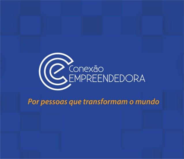 Apresentação Conexão Empreendedora