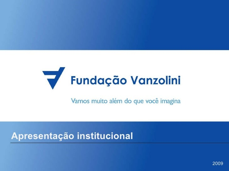 Apresentação institucional 2009