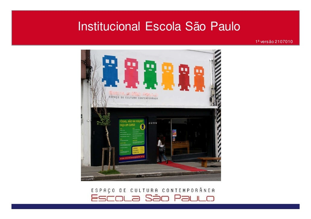 Institucional Escola São Paulo                                  1ª versão 2107010