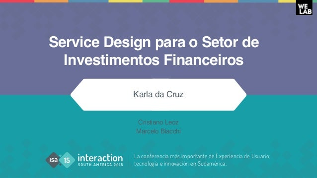 La conferencia más importante de Experiencia de Usuario, tecnología e innovación en Sudamérica. Service Design para o Seto...