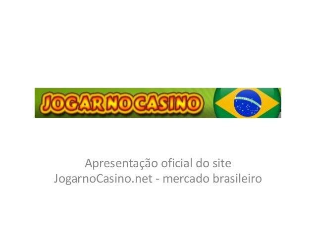 Apresentação oficial do site JogarnoCasino.net - mercado brasileiro