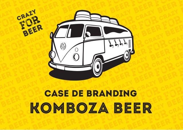 Case de Branding Komboza Beer