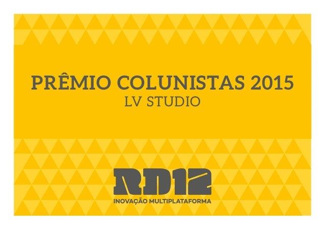 PRÊMIO COLUNISTAS 2015 LV STUDIO