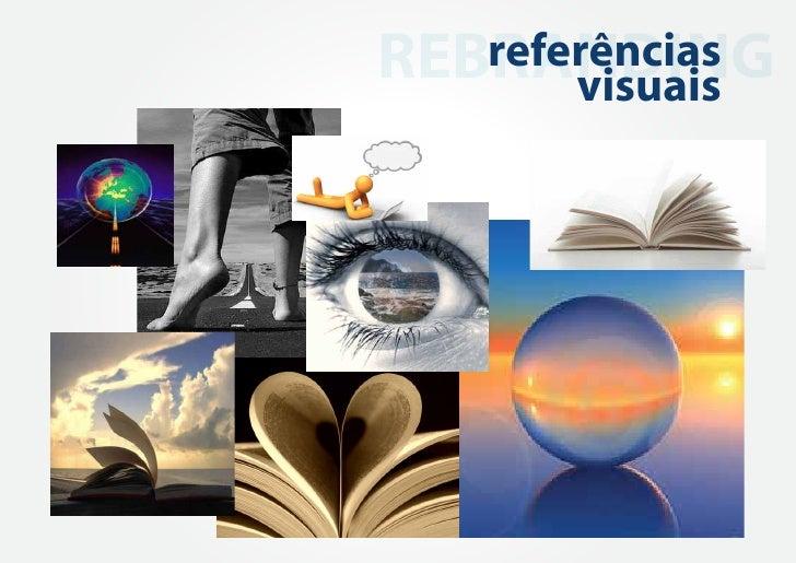 REBRANDING   referências       visuais