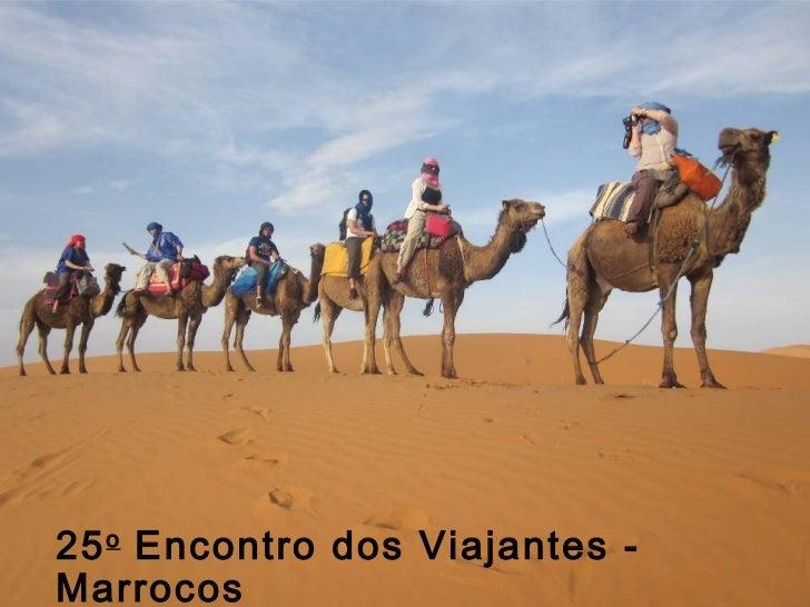 25 o Encontro dos Viajantes -Marrocos
