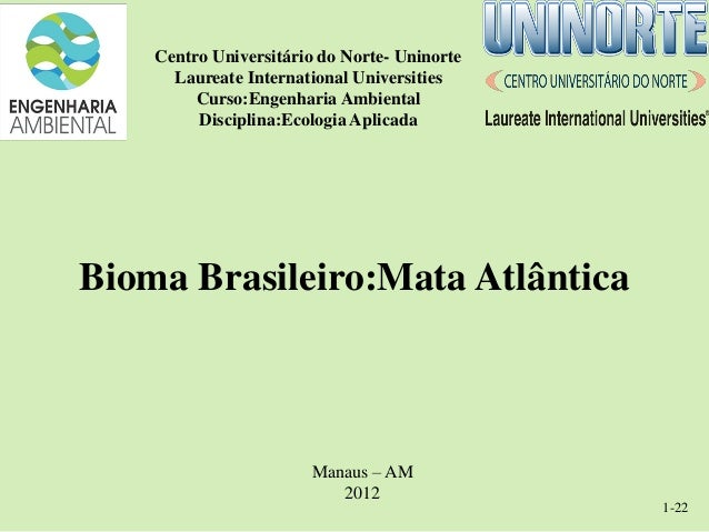 Centro Universitário do Norte- Uninorte      Laureate International Universities         Curso:Engenharia Ambiental       ...