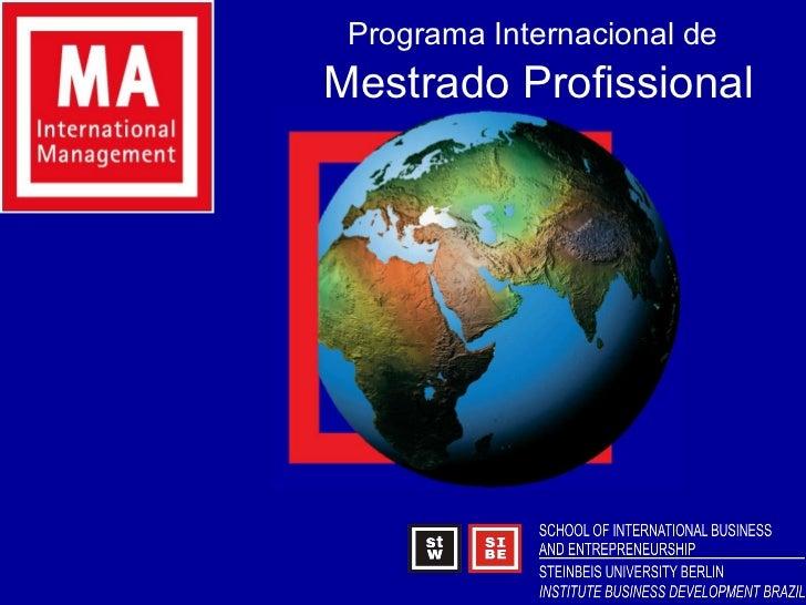 Programa Internacional de   Mestrado Profissional