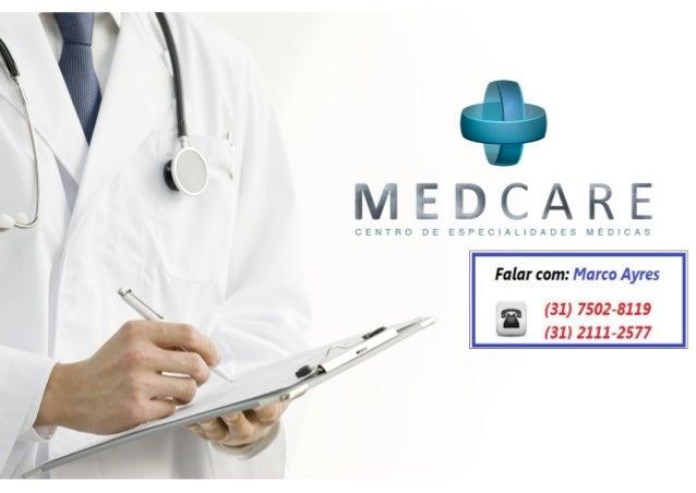 MEDCARE - Consultórios e Salas - Centro de Especialidades Médicas