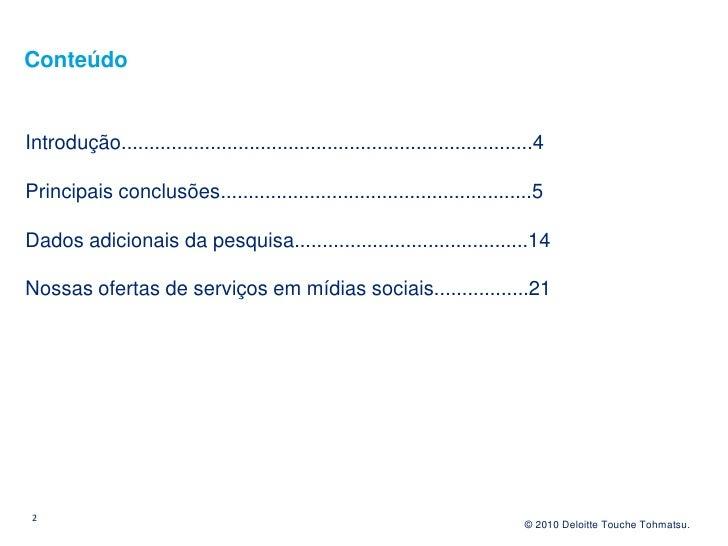 Pesquisa Mídias sociais nas empresas Slide 2
