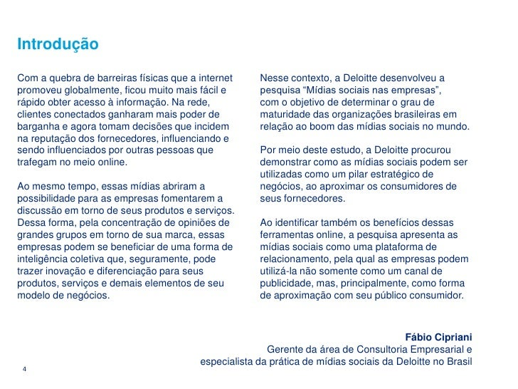 Introdução  Com a quebra de barreiras físicas que a internet     Nesse contexto, a Deloitte desenvolveu a promoveu globalm...