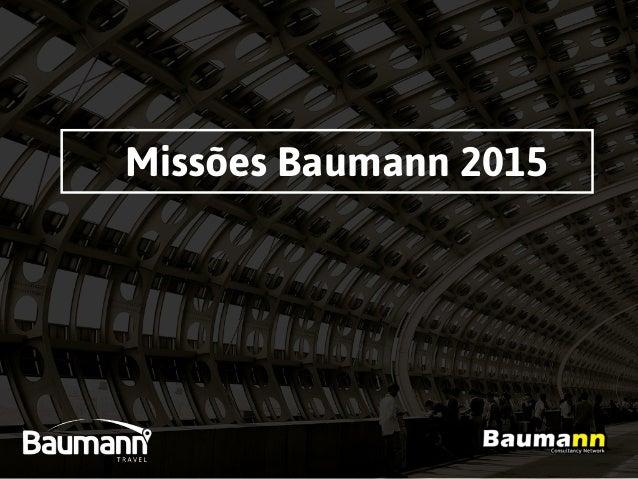 Missões Baumann 2015