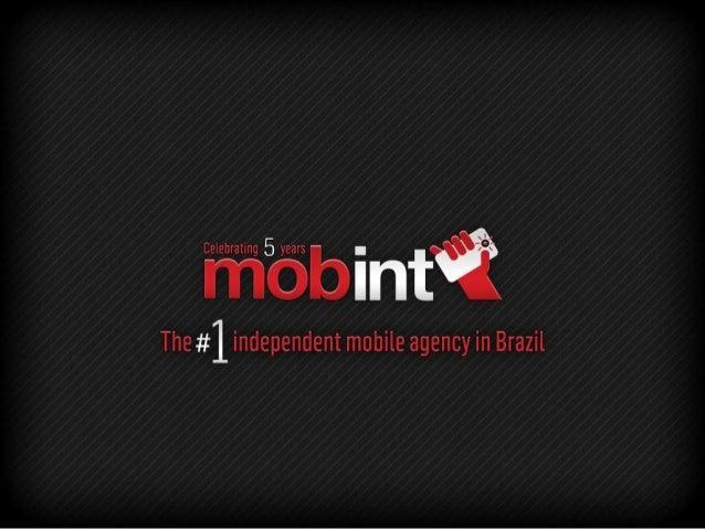 Mobint             COMUNICAÇÃOTECNOLOGIA      ENTRETENIMENTO