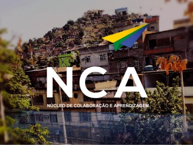 NCA - Núcleo de Colaboração e Aprendizagem