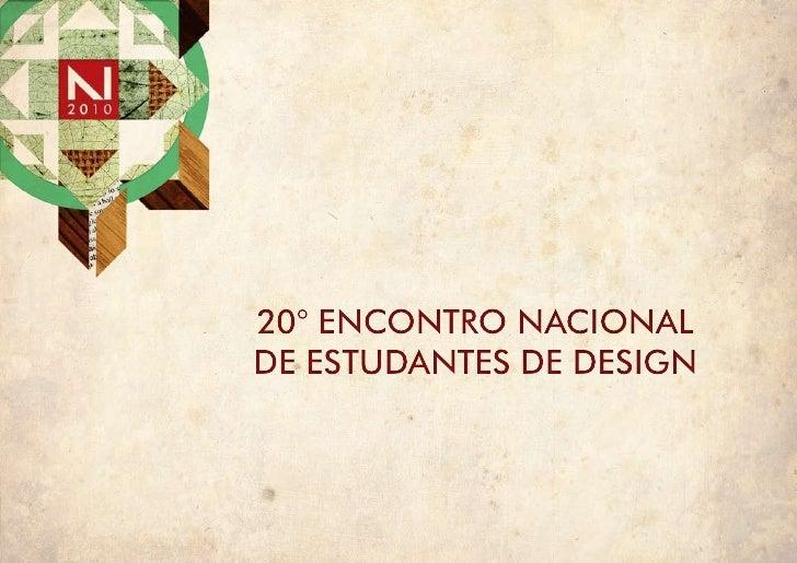 20° Encontro nacional dE EstudantEs dE dEsign