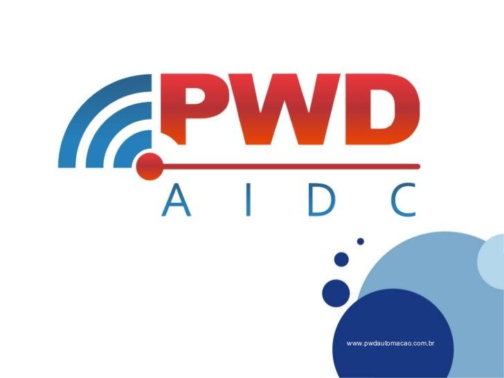 Company LOGO          www.pwdautomacao.com.br