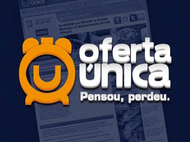 Apresentacao OfertaUnica.com