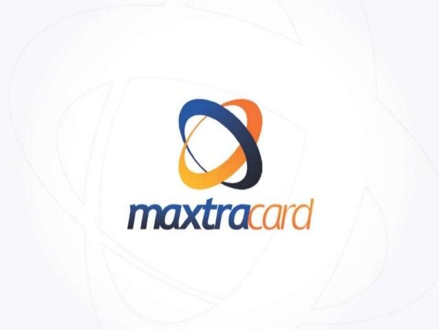 Apresentação Oficial Atualizada MaxtraCard 2014