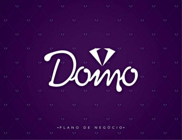 Apresentacao oficial Domo Premium