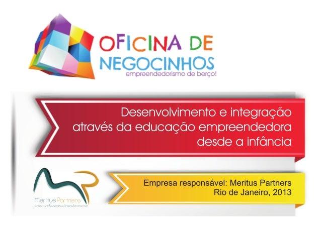 Oficina de Negocinhos - Educação Empreendedora para Crianças e Jovens do Rio de Janeiro