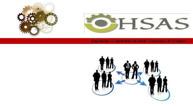 Engenharia e Consultoria em Saúde e Segurança do Trabalho