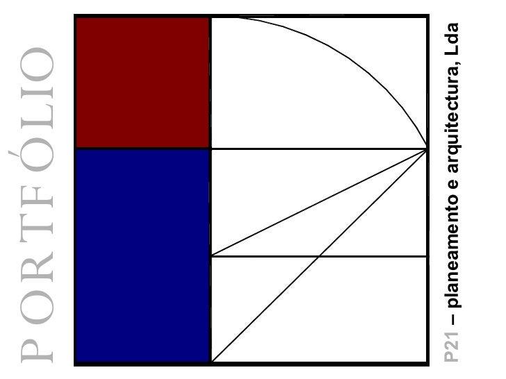 PORTFÓLIO P21  – planeamento e arquitectura, Lda