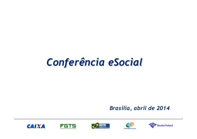 CCoonnffeerrêênncciiaa eeSSoocciiaall  Brasilia, abril de 2014