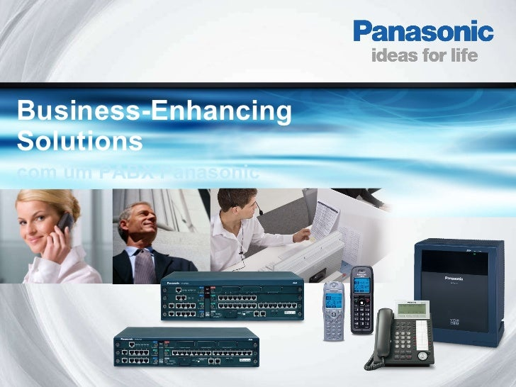 Business-Enhancing Solutions com um PABX Panasonic