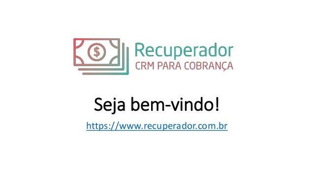 Seja bem-vindo! https://www.recuperador.com.br