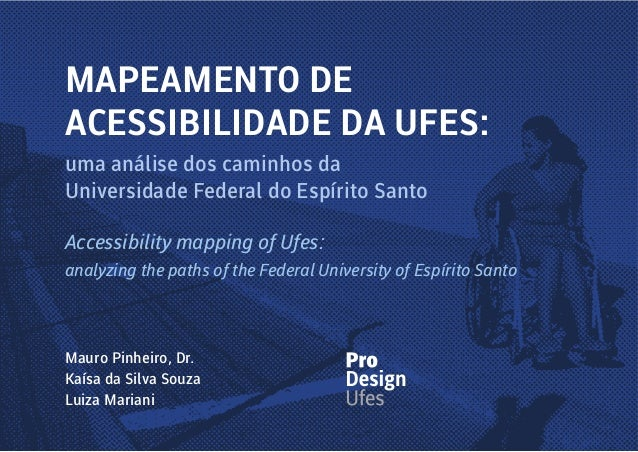 uma análise dos caminhos da Universidade Federal do Espírito Santo Accessibility mapping of Ufes: analyzing the paths of t...
