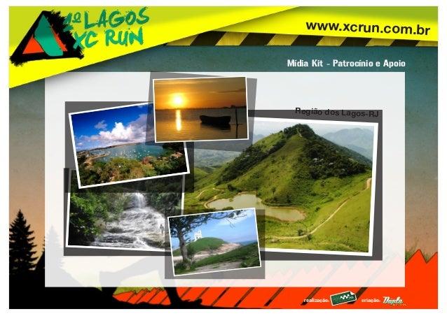 www.xcrun.com.br realização: criação: Mídia Kit - Patrocínio e Apoio Região dos Lagos-RJ