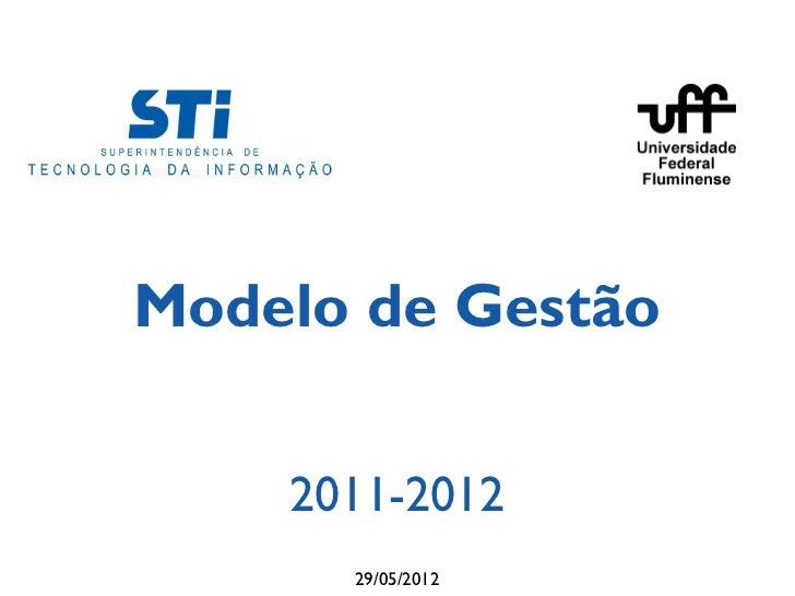 Modelo de Gestão    2011-2012      29/05/2012