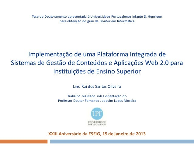 Tese de Doutoramento apresentada à Universidade Portucalense Infante D. Henrique                      para obtenção do gra...