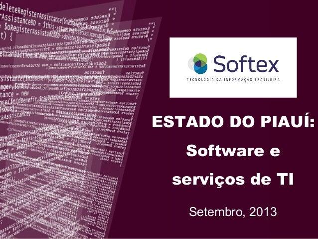 Setembro, 2013 ESTADO DO PIAUÍ: Software e serviços de TI